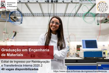 Graduação em Engenharia de Materiais (Reintegração e Transferência Interna)